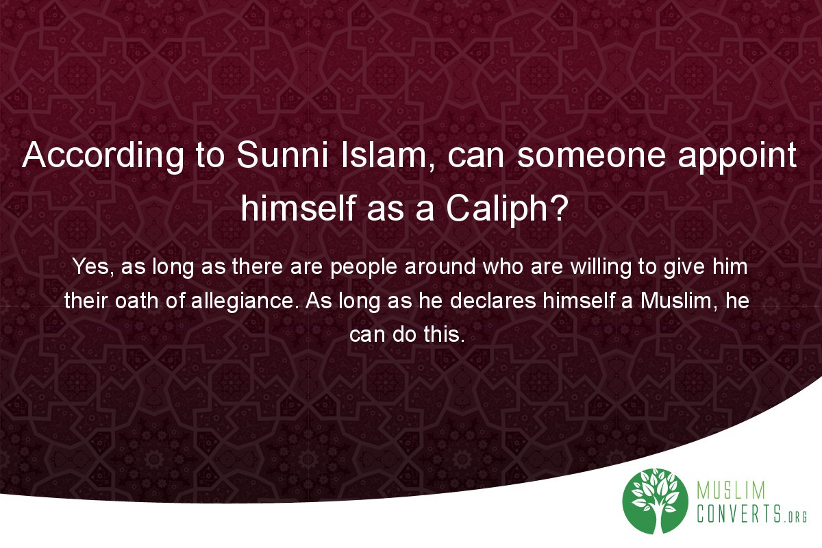 according-to-sunni-islam-can-someone-appoint-himself-as-a-caliph