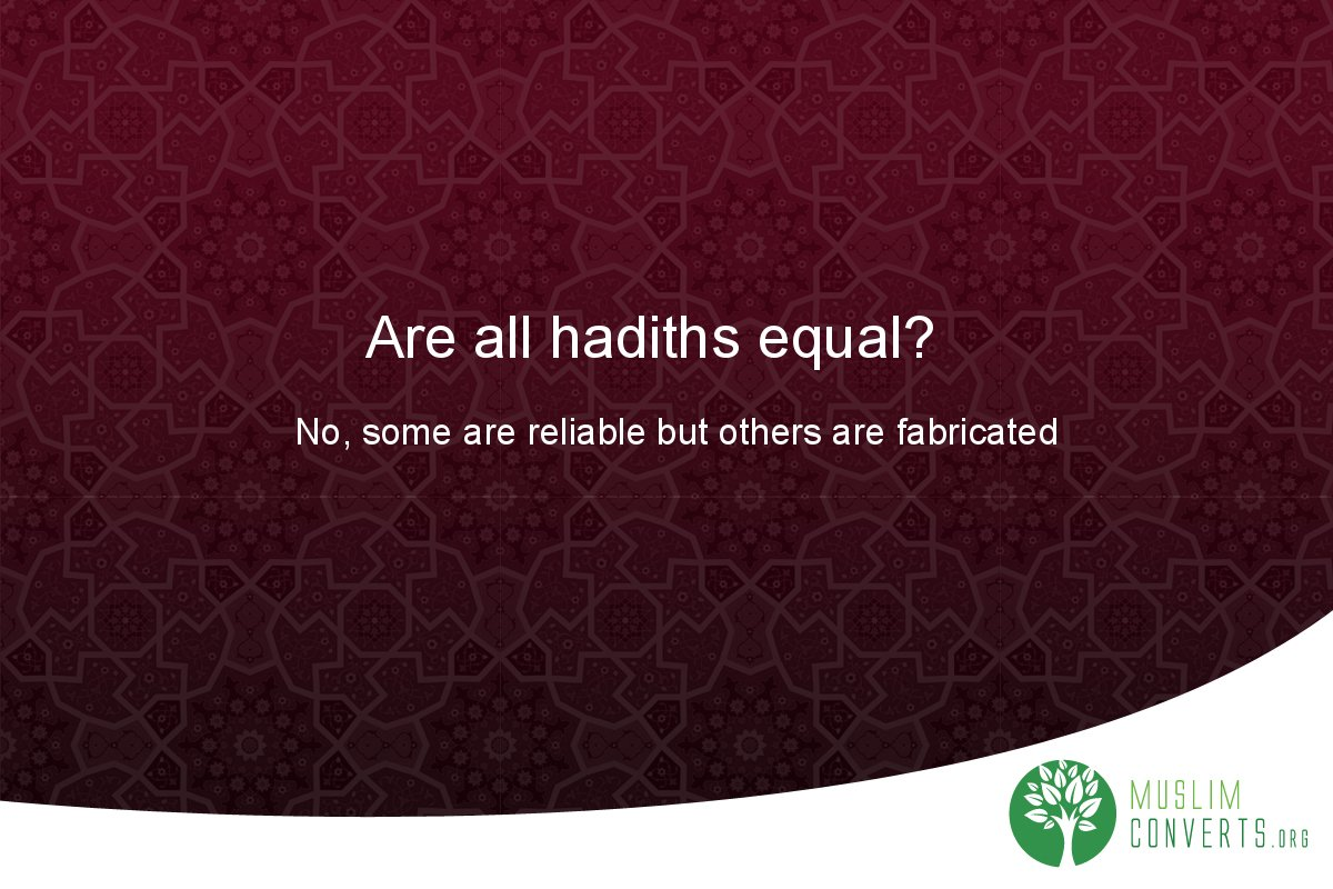 are-all-hadiths-equal