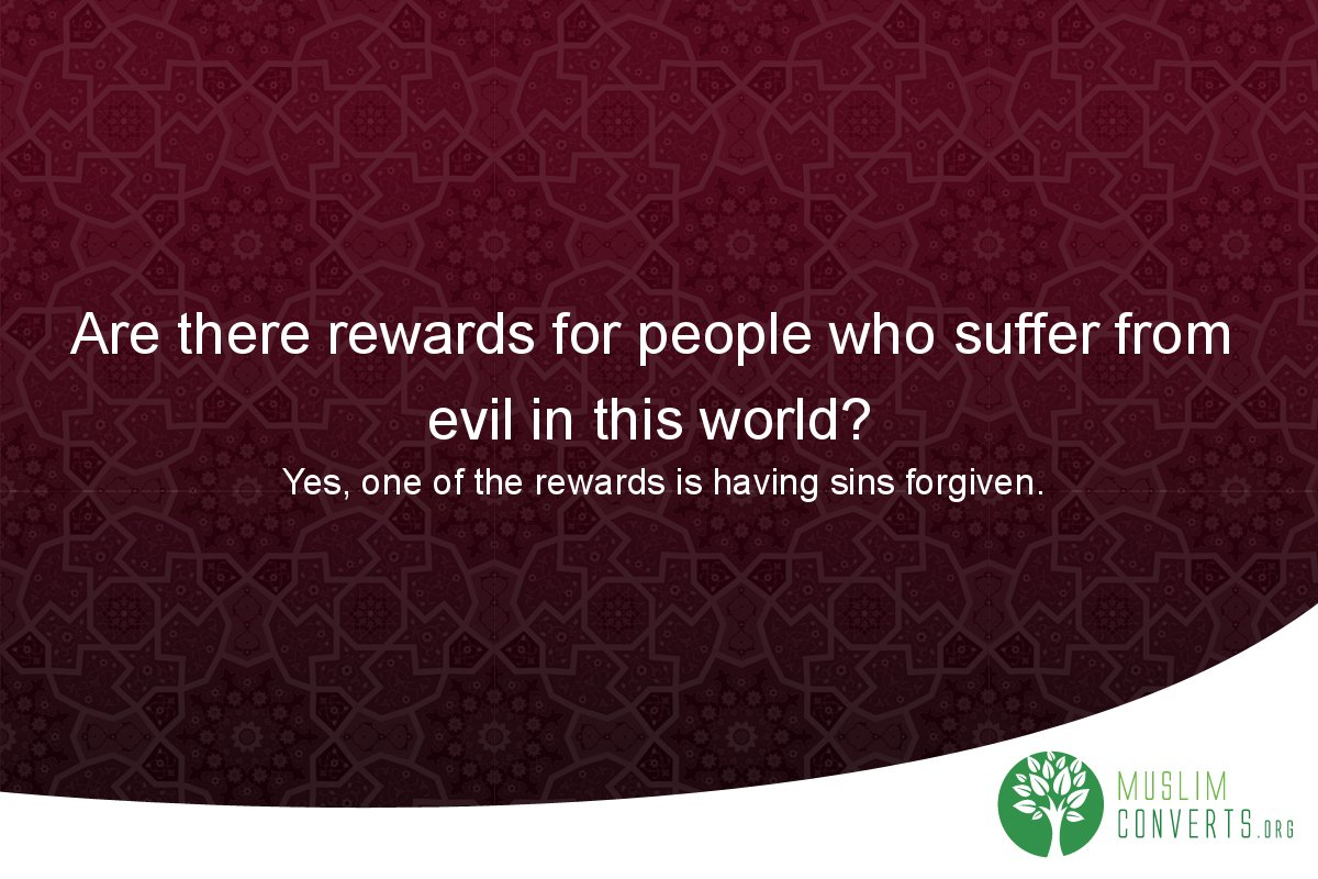 are-there-rewards-for-people-who-suffer-from-evil-in-this-world