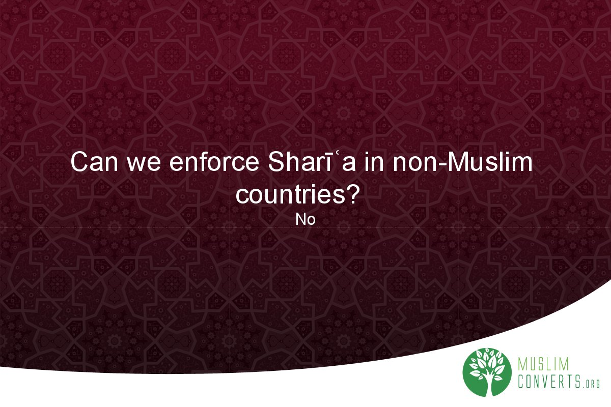 can-we-enforce-shari-a-in-non-muslim-countries