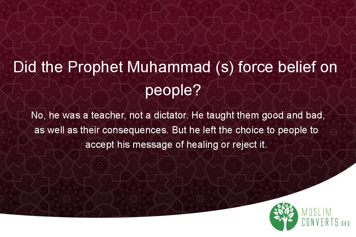 did-the-prophet-muhammad-s-force-belief-on-people