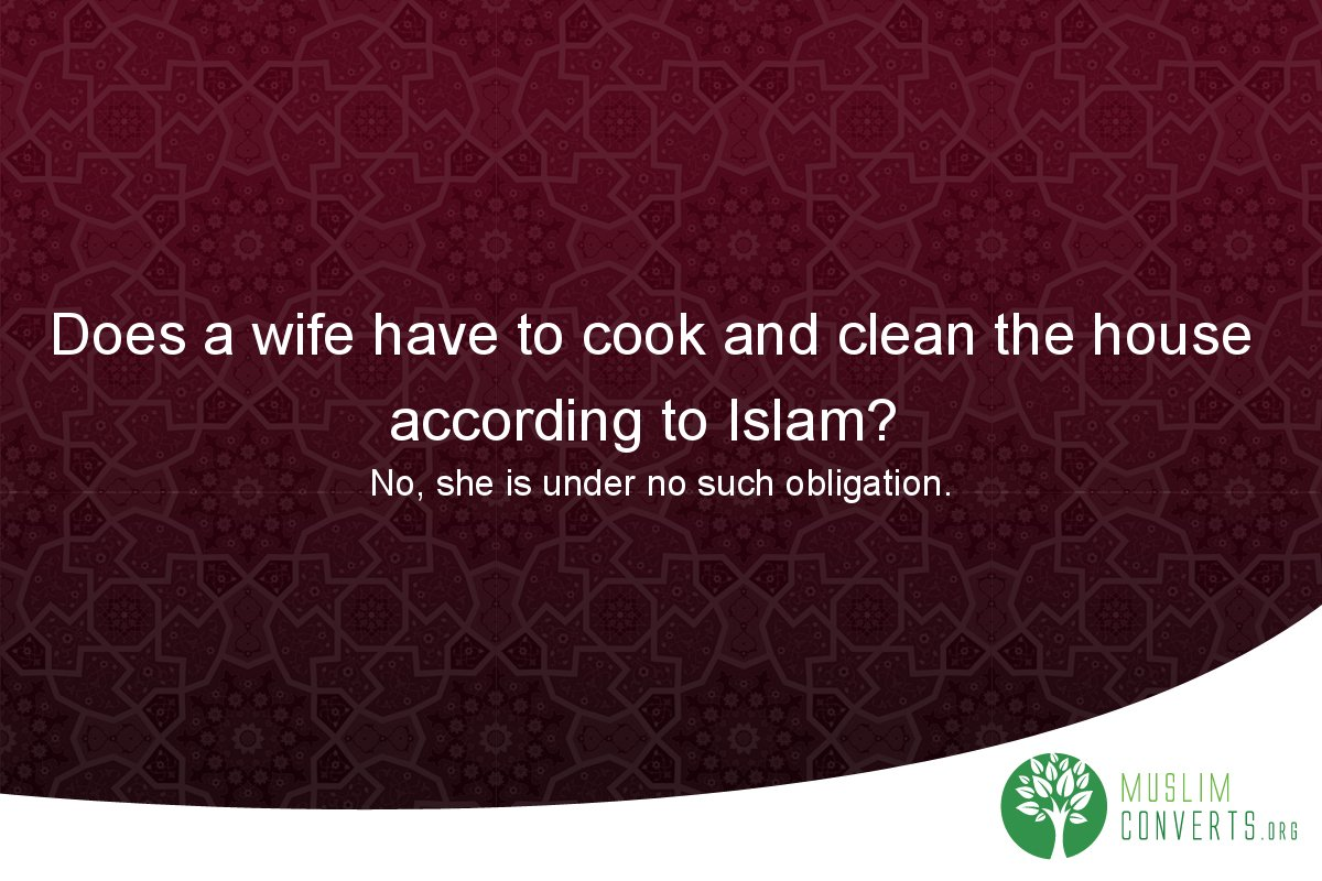 does-a-wife-have-to-cook-and-clean-the-house-according-to-islam