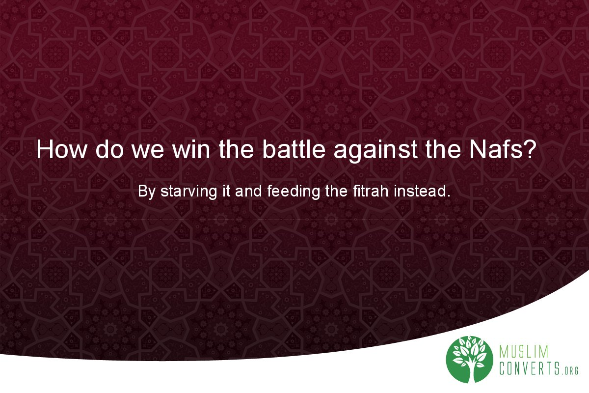 how-do-we-win-the-battle-against-the-nafs