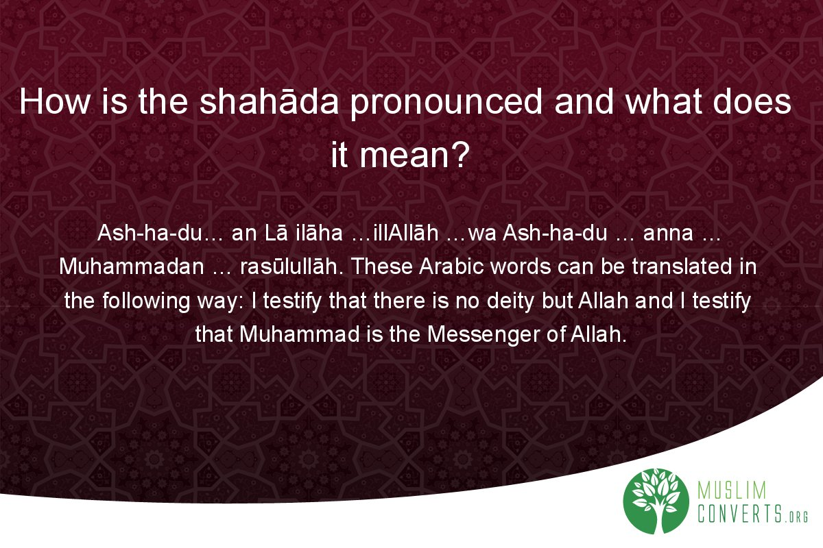 how-is-the-shahada-pronounced-and-what-does-it-mean