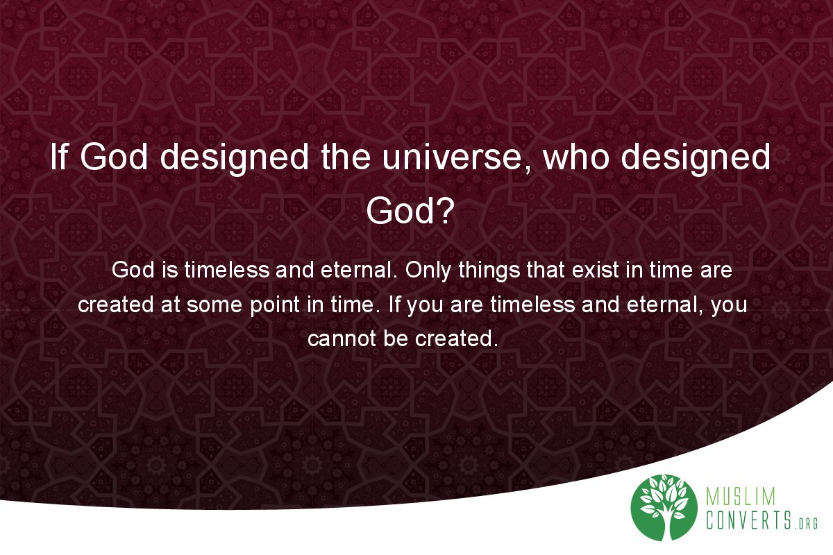 if-god-designed-the-universe-who-designed-god