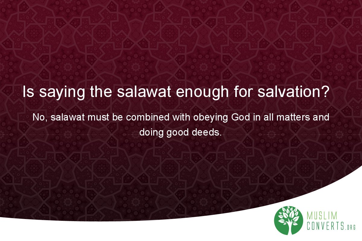 is-saying-the-salawat-enough-for-salvation