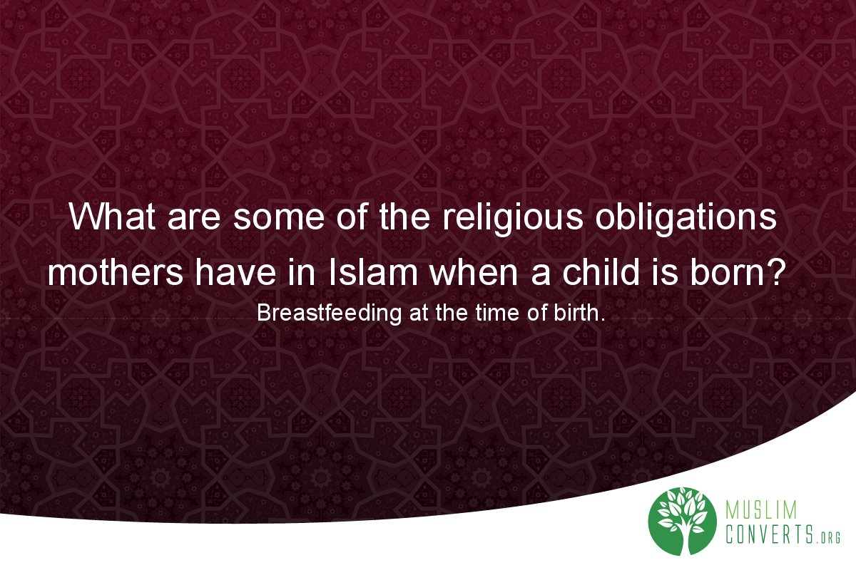 what-are-some-of-the-religious-obligations-mothers-have-in-islam-when-a-child-is-born