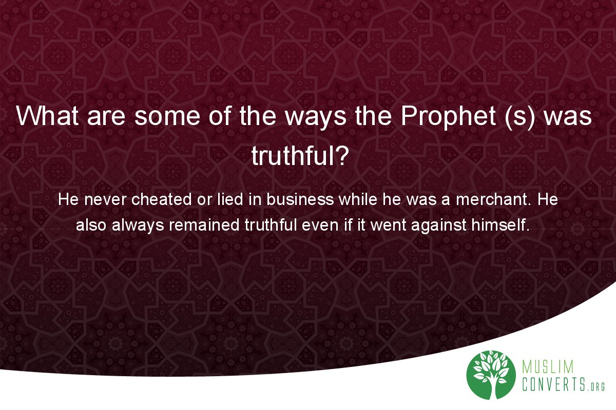 what-are-some-of-the-ways-the-prophet-s-was-truthful