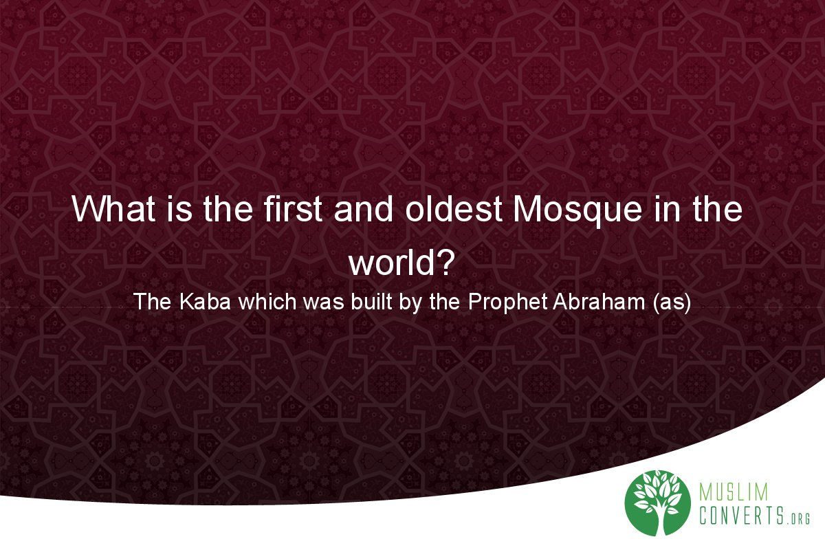 what-is-the-first-and-oldest-mosque-in-the-world