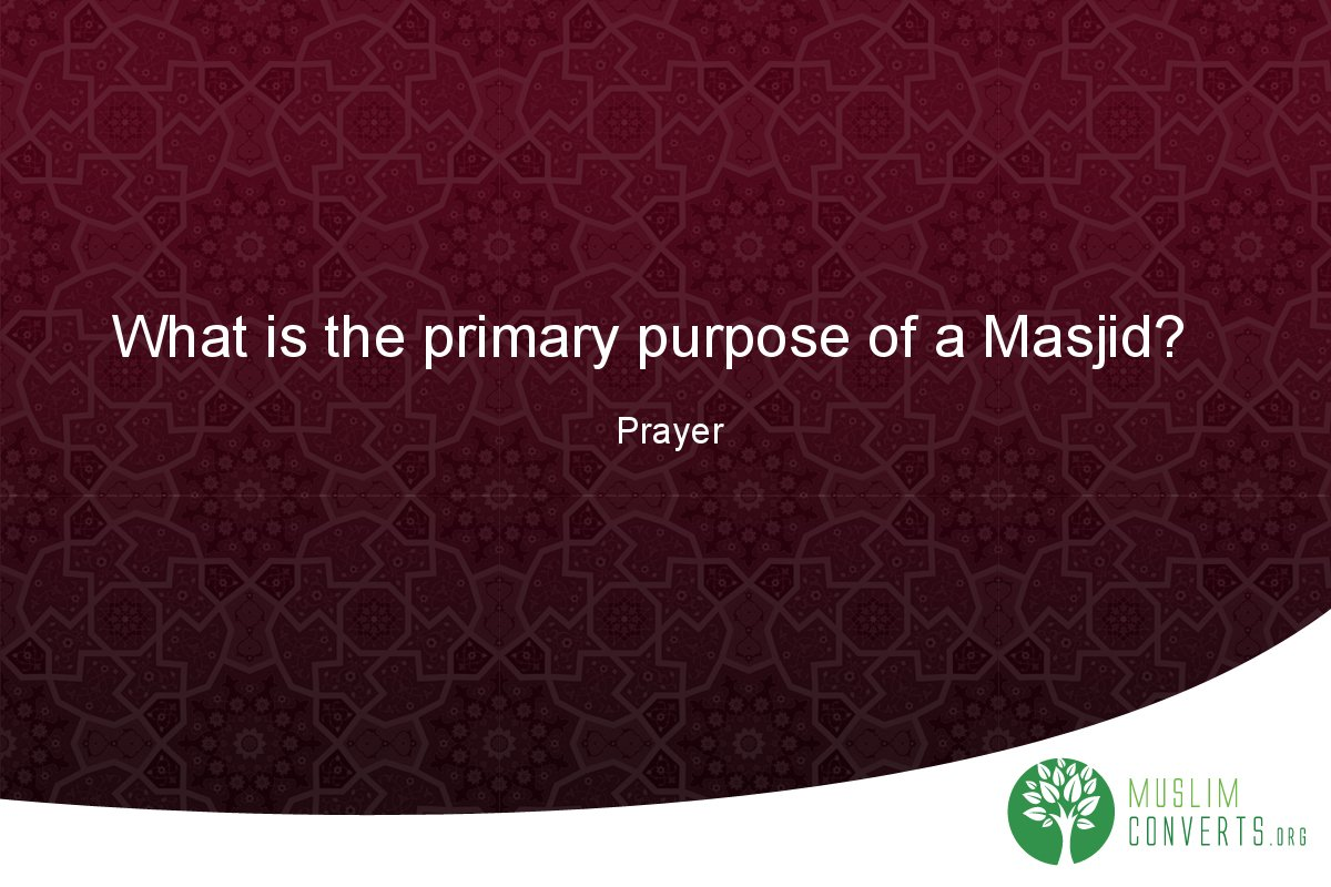 what-is-the-primary-purpose-of-a-masjid