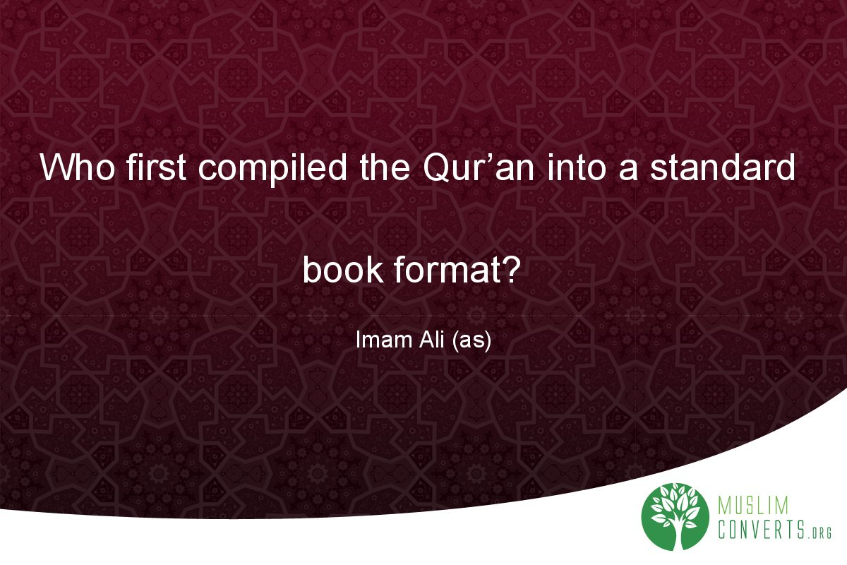 who-first-compiled-the-qur-an-into-a-standard-book-format