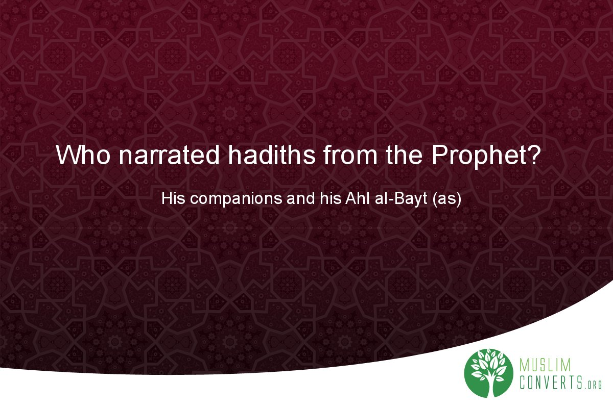 who-narrated-hadiths-from-the-prophet