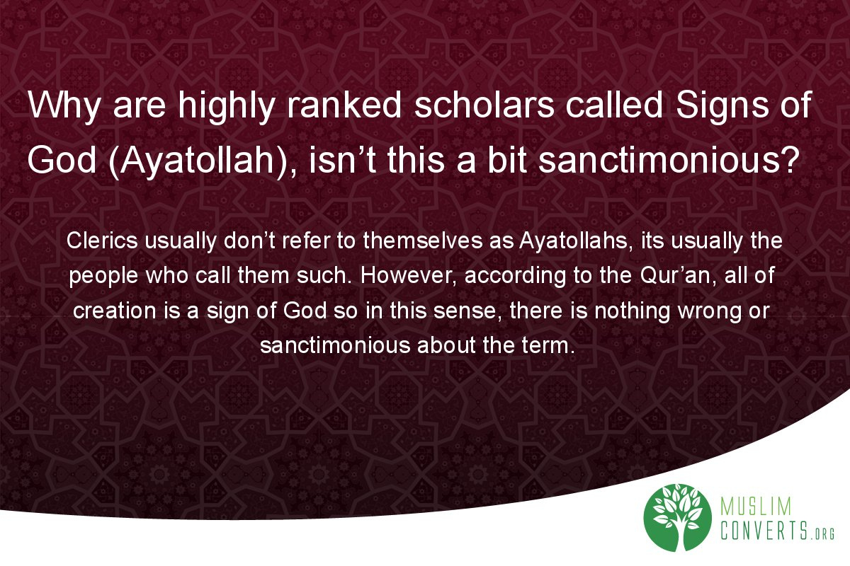 why-are-highly-ranked-scholars-called-signs-of-god-ayatollah-isn-t-this-a-bit-sanctimonious