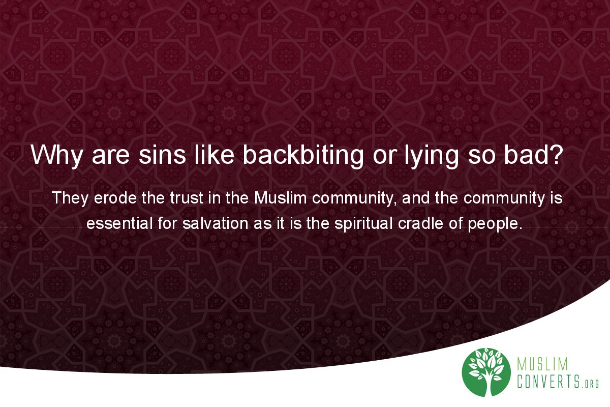 why-are-sins-like-backbiting-or-lying-so-bad