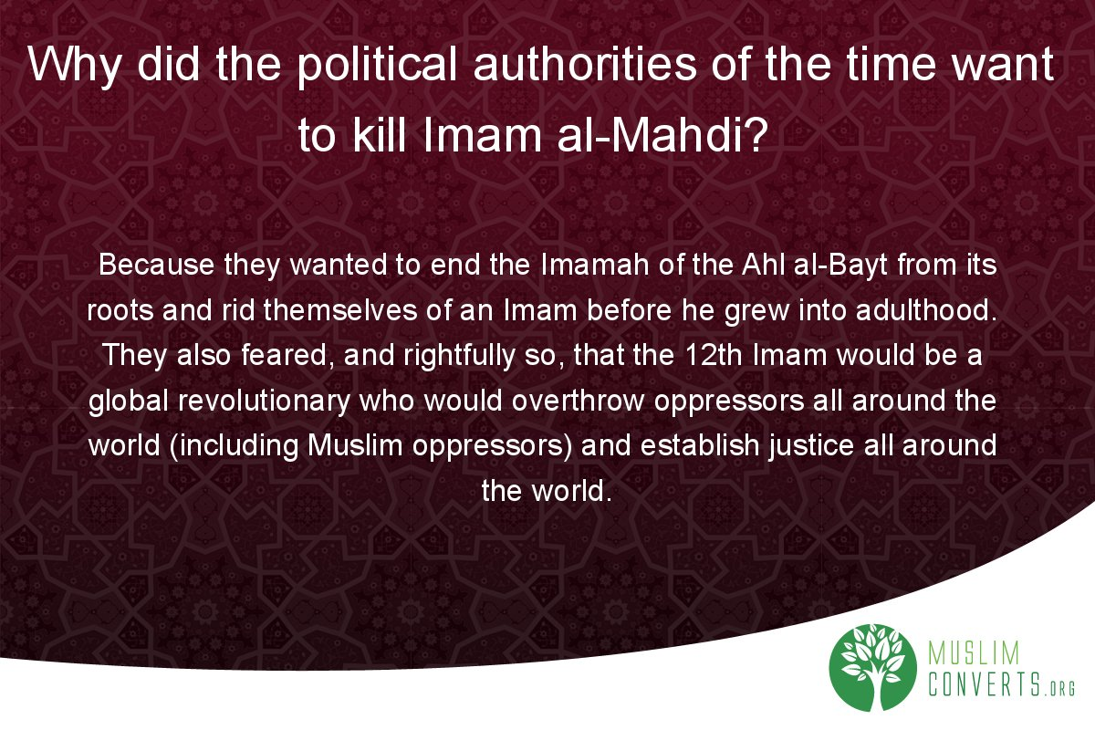 why-did-the-political-authorities-of-the-time-want-to-kill-imam-al-mahdi