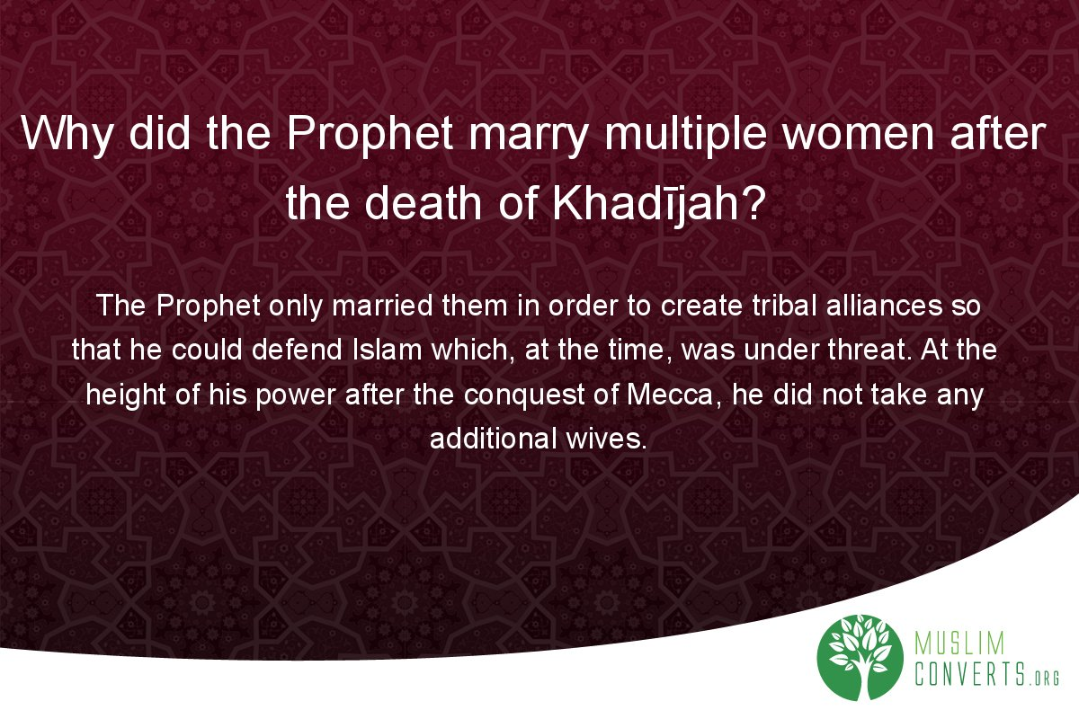 why-did-the-prophet-marry-multiple-women-after-the-death-of-khadijah