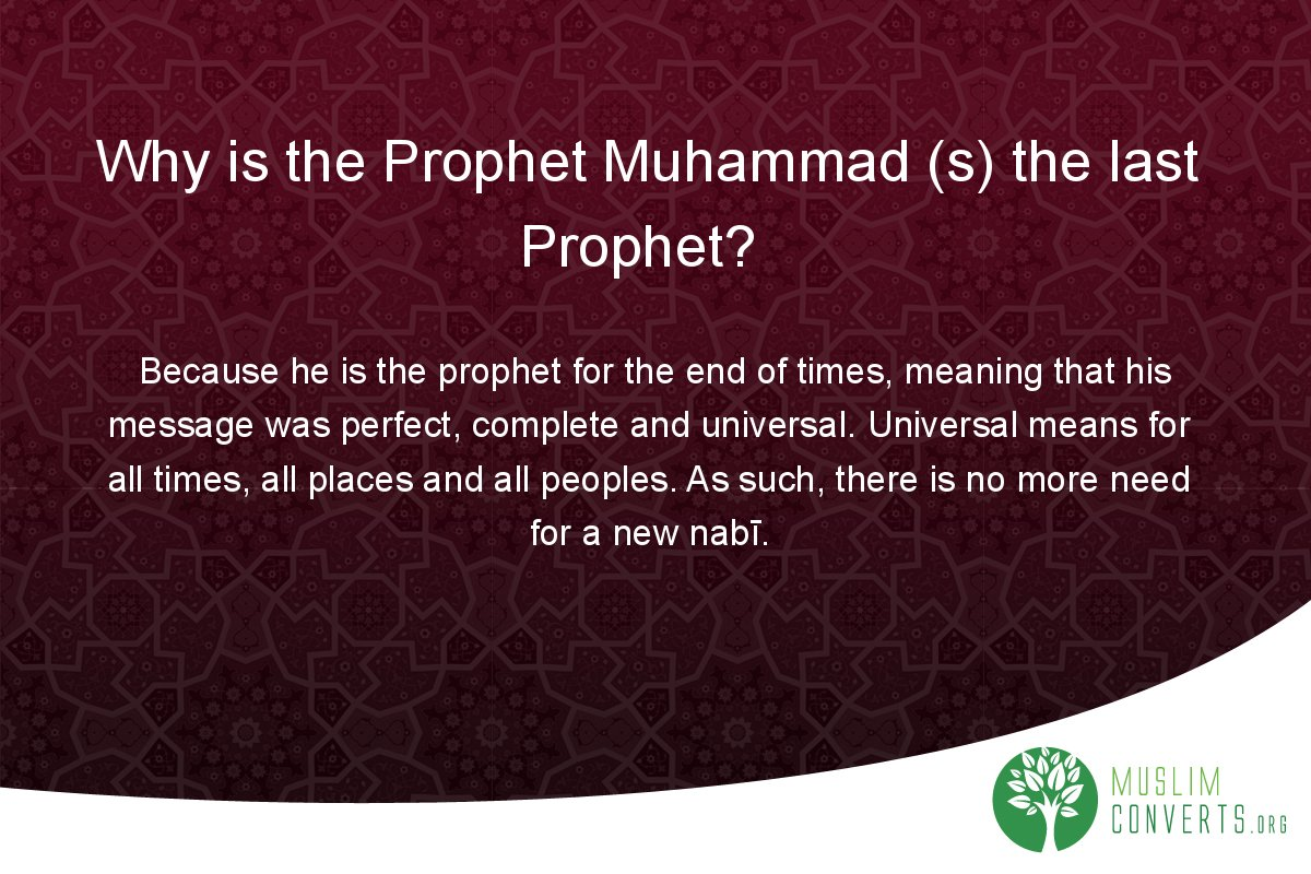 why-is-the-prophet-muhammad-s-the-last-prophet